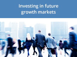 Investing in future growth markets